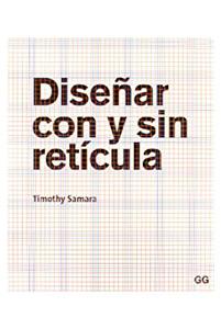 Diseñar con y sin retícula - Timothy Samara